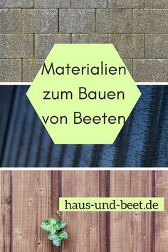 Materialien zum Bauen von Beeten – Haus und Beet