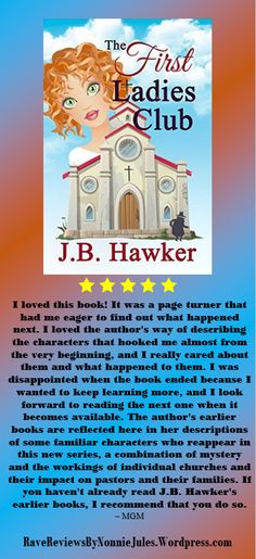 I loved this book! The First Ladies Club by J.B.Hawker @HawkerJB #RRBC pick up your copy today!