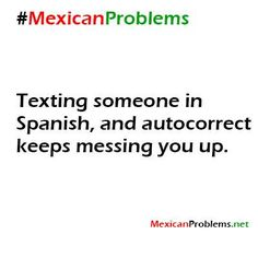 Mexican Problem #4510 - or any language, for that matter #singerproblems