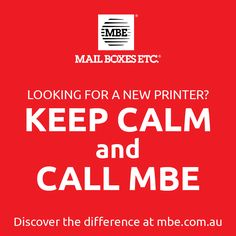 Looking for a new #printer in #StonesCorner? #KeepCalm & Call #MBE