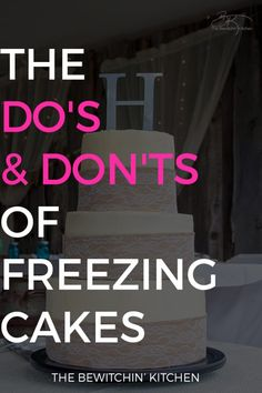 Looking for info on freezing cakes? Here is the list you need of the DO'S & DON'TS OF FREEZING CAKES. Written by Amy from Little Lady Cakes.