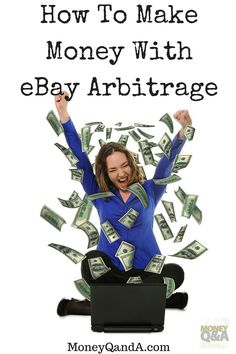How To Make Money With eBay Arbitrage - Have you ever seen items in stores that you know are selling for a higher price on eBay? Have you ever seen items on a website that you know sell for a higher price on eBay? You can profit on that difference in price parity. It is called arbitrage.