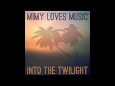 Into The Twilight - YouTube