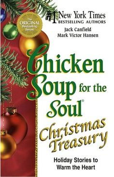 Chicken Soup For The Soul Christmas Treasury Holiday Stories To Warm Heart