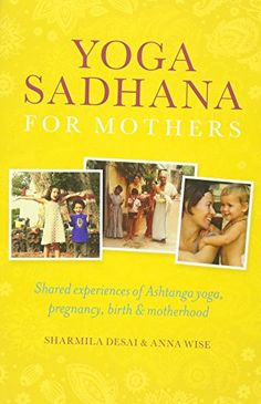 Yoga Sadhana for Mothers * To view further for this item, visit the image link.