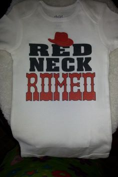White Redneck Romeo with Cowboy Hat Baby Onesie | MissPhiesBoutique - Clothing on ArtFire