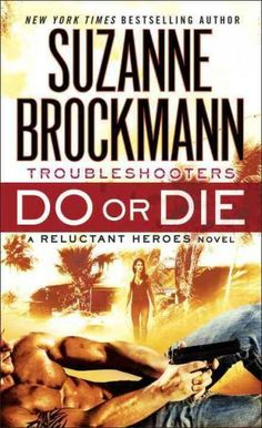 Do or Die Suzanne Brockmann a good book