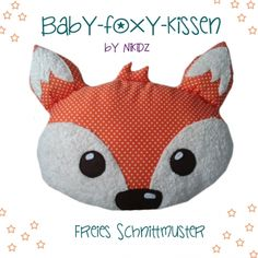 Fox cushion for sewing for free and other free instructions - İdeen Nähen Sewing Tutorials, Sewing Projects, Sewing Patterns, Sewing Toys, Baby Sewing, Fuchs Baby, Range Pyjama, Diy Accessoires, Memory Pillows