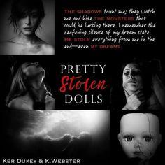 Pretty stolen dolls - Ker Dukey & K. Webster