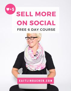 Sell More on Social - Free 6-day ECourse