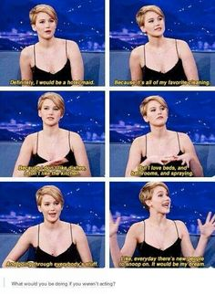 I love how sure she is of this. Like, she's definitely thought this through.