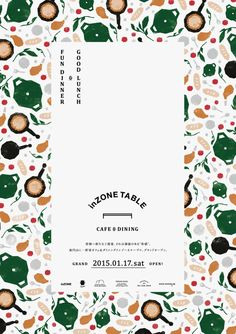 "gurafiku: ""Japanese Poster: inZone Table. Sou Nomura / Rena Kanahama (Studio Wonder). 2015 """