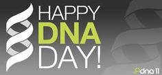 April 25  National DNA Day