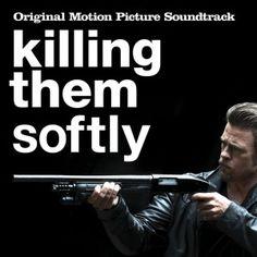 VV.AA. - Killing Them Softly Soundtrack - Vario e tutto mediamente brutto [3]