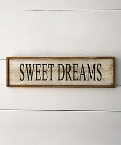 'Sweet Dreams' Wall Sign #zulily #zulilyfinds
