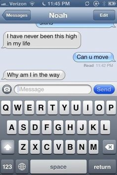 When you're high. | 21 Times Text Messages Are The Only Way To Say It