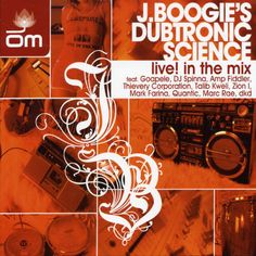 J. Boogies Dubtronic Science - Live! In The Mix