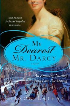 My Dearest Mr. Darcy by Sharon Lathan, http://www.amazon.com/dp/B003H2Z4FO/ref=cm_sw_r_pi_dp_kHVatb0PXEC1T