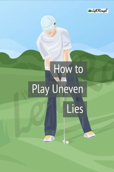 Golf Tips Don't let an uphill, downhill or sidehill lie ruin your score. Here's how to these tricky shots. Golf 7 R, Play Golf, Sport Golf, Golf Stance, Volleyball Tips, Golf Putting Tips, Golf Photography, Golf Practice, Golf Instruction