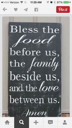 Bless the food before us...