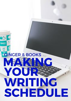 Making Your Writing Schedule