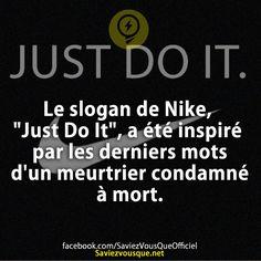 """Le slogan de Nike, """"Just Do It"""", a été inspiré par les derniers mots d'un meurtrier condamné à mort.   Saviez Vous Que?"""