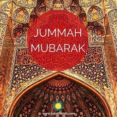 The Best Collection of Jumma Mubarak Quotes & Sayings, in English, with Beautiful HD Images/Photos. Suitable for Wishes and Dua for your loved ones. Beautiful Jumma Mubarak, Jumma Mubarak Quotes, Juma Mubarak, Jumma Mubarak Images, 8k Wallpaper, Messages, Allah Calligraphy, Muhammad, Islamic Quotes