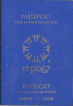 Expo 67 Passport (Still have mine! Expo 67 Montreal, Montreal Ville, Montreal Quebec, Holiday Mini Session, Mini Sessions, Niagara Falls Pictures, Canada Eh, Canadian History, World's Fair