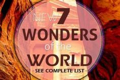 http://amongraf.ro/new-seven-wonders-of-the-world-complete-list-of-the-7-wonders/