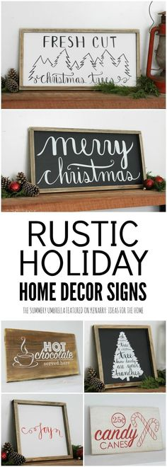 These holiday home decor signs would be perfect to hang on your walls to decorate your home for Christmas or winter.