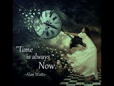 Alan Watts. Wisdom. Time. Illusion. Now