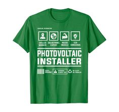 Photovoltaic Solar Panel Installer Handling Information T-Shirt Best Gift For Brother, Branded T Shirts, Solar Panels, Amazon, Clothing, Mens Tops, Sun Panels, Outfits, Amazons