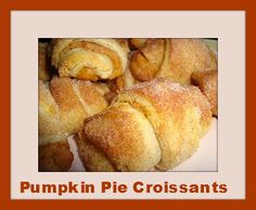 Amazing pumpkin pie croissant recipe using refrigerated crescent rolls! Perfect for #Thanksgiving dinner or breakfast!