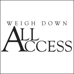 Weigh Down All Access, monthly subscription