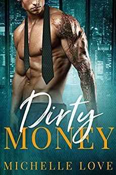Dirty Money by [Love, Michelle]