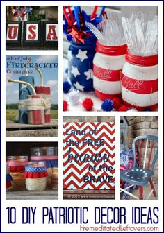 10 DIY Patriotic Decor Ideas - Frugal ideas for decorating your home for 4th of July and other patriotic holidays that you can make yourself.