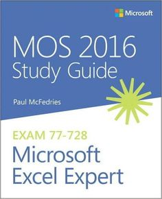 Excel the complete users guide to microsoft excel pdf software mos 2016 study guide for microsoft excel expert fandeluxe Gallery