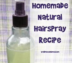 Homemade Natural Hairspray Recipe - Wellness Mama. I am so excited to try this!! Sugar, vodka, and water. Awesome and no weird synthetic chemicals!