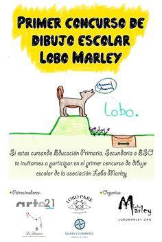 """LOBO MARLEY por el lobo y el Mundo Rural convoca """"PRIMER CONCURSO DE DIBUJO ESCOLAR LOBO MARLEY"""","""