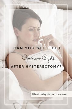 Ovarian cysts are a common problem for women at any age. Does a hysterectomy aggravate existing cysts? Life After Hysterectomy, Partial Hysterectomy, Low Estrogen Symptoms, Ovarian Cyst Symptoms, Ovary Pain, Hormone Imbalance, Endometriosis, Menopause, Natural Healing