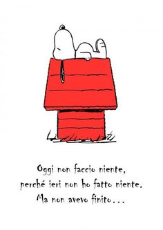 ... proprio niente ...  Today I am doing nothing. Yesterday I did nothing, but I wasn't finished.