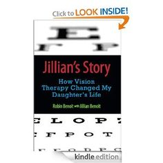 Jillian's Story: How Vision Therapy Changed My Daughter's Life - if your child struggles in school, have his vision checked by a developmental optometrist.