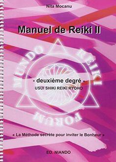 Manuel de reiki II de Nita Mocanu https://www.amazon.fr/dp/8493477036/ref=cm_sw_r_pi_dp_x_Xha7yb3NE7W42