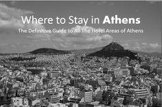 Where to Stay in Athens: A Complete Guide to the Best Areas and Hotels to Stay in Athens