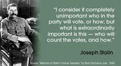 """""""I consider it completely unimportant who in the party will vote, or how; but what is extraordinarily important is this - who will count the votes, and how. Socialist State, Socialism, Communism, Twisted Quotes, Joseph Stalin, Voter Id, Life Savers, Revolutionaries, Politics"""