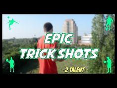 Epic Trick Shots - FINALE 2Talent - PirlasV