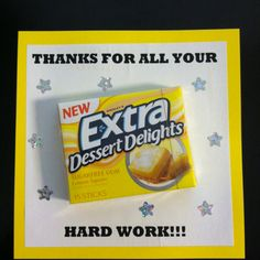 """Super cute for employees!! Cheap & easy!! Quick thank you for """"extra"""" hard work!!"""