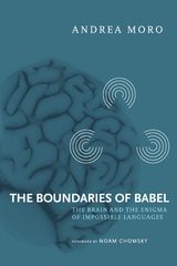 The Boundaries of Babel - The #Brain and the Enigma of Impossible #Languages