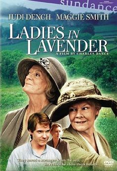 Ladies In Lavender: Janet and Ursula, a pair of elderly sisters living on the Cornish coast, discover a young Polish man named Andrea washed ashore and barely alive. They nurse him back to health and discover that he's a talented violinist.