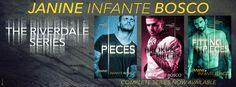 The Riverdale Series by Janine Infante Bosco